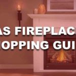 Gas Fireplaces Shopping Guide